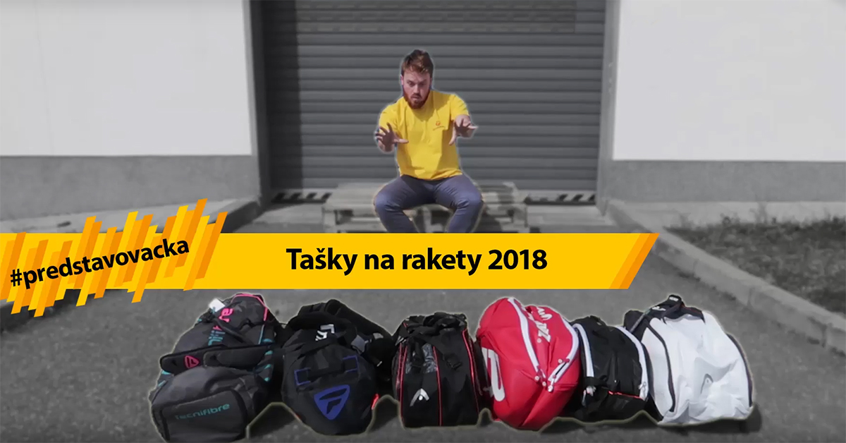 Tašky na rakety 2018